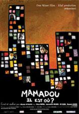 Mamadou il est où ?