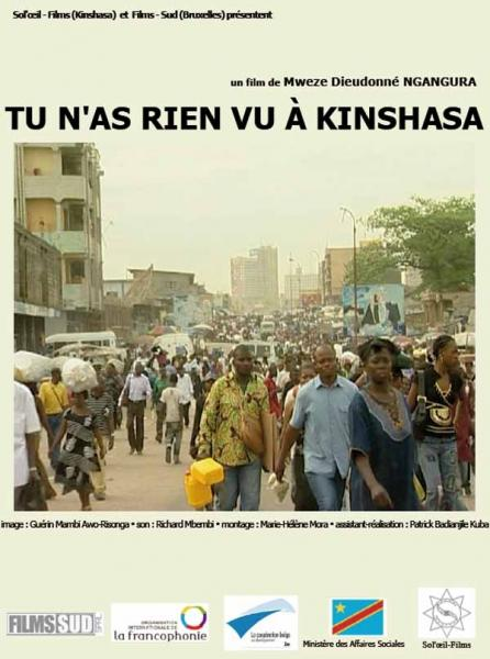 You didn't see anything in Kinshasa