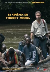 Homme du Fleuve, Thierry Michel, cinéaste de notre temps [...]