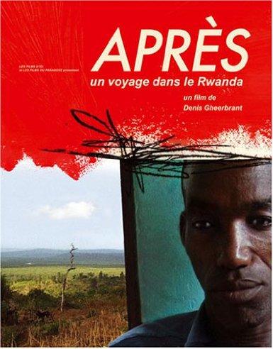 Après (Un voyage dans le Rwanda)