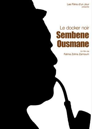 Sembène Ousmane, docker noir