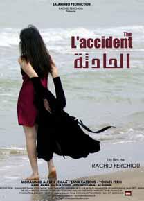 Accident (L') [dir. R. Ferchiou]