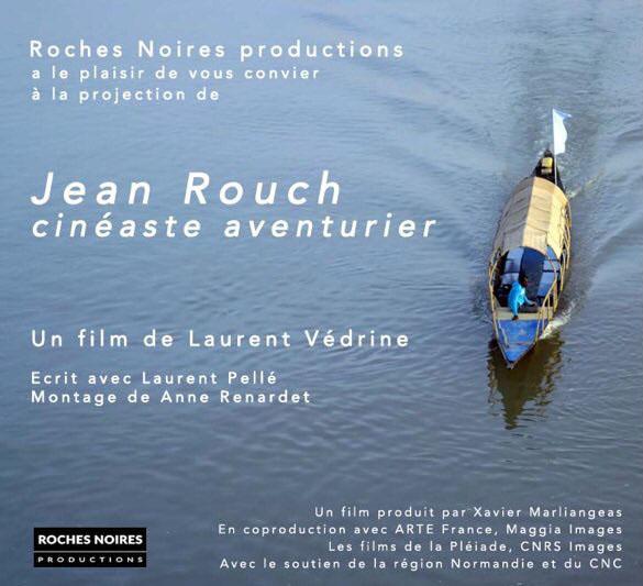 Jean Rouch, cinéaste aventurier
