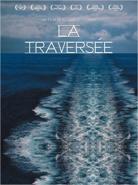 Traversée (La) [real: Elisabeth LEUVREY]