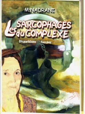 Les sarcophages du complexe (couverture), Ed. Al Ayam - 2005