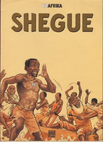 Shegue, 2003