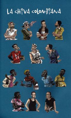 Personnages de La Chiva colombiana d'Edimo et Kabuika