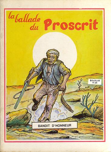 La Ballade du Proscrit, de Mohamed Bouslah.