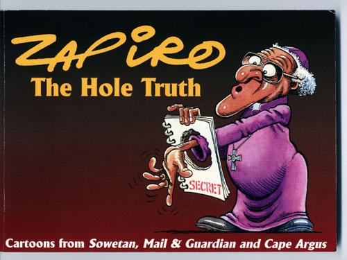 Zapiro, The hole truth (couverture) 1997