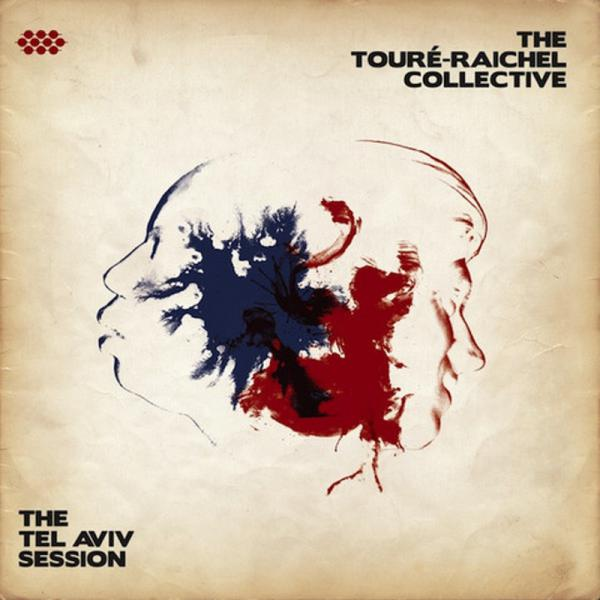 Touré-Raichel Collective (The)