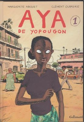 Aya de Yapougon de Marguerite Abouet et Clément Oubrerie