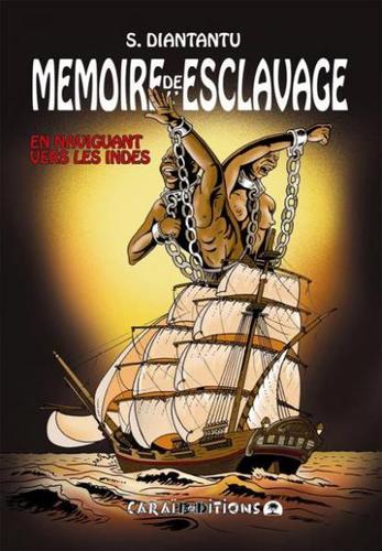 Couverture Mémoires de l'esclavage tome 2