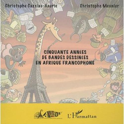 Cinquante années de bandes dessinées en Afrique [...]
