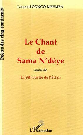 Chant de Sama N'déye (Le)