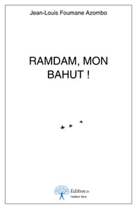 Ramdam, mon bahut !