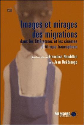 Images et mirages des migrations dans les littératures et [...]