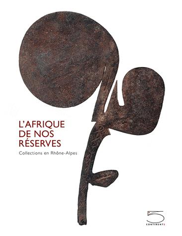 Afrique de nos réserves (L')