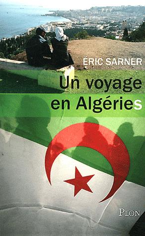 Voyage en Algéries (Un)