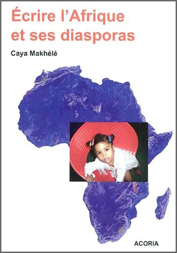 Ecrire l'Afrique et ses diasporas