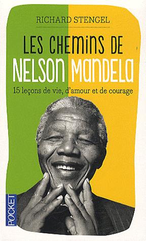 Chemins de Nelson Mandela (Les)