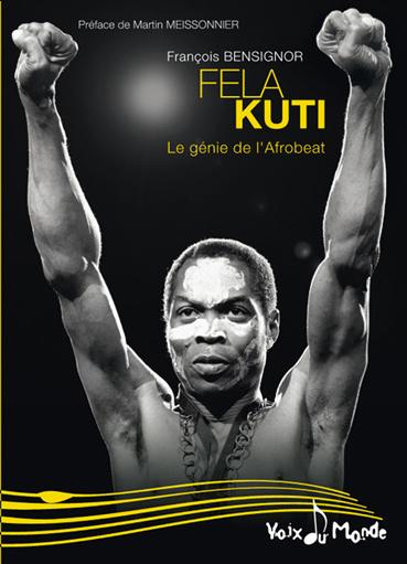 FELA Kuti, le génie de l'Afrobeat