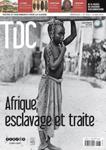 TDC: Afrique, esclavage et traite