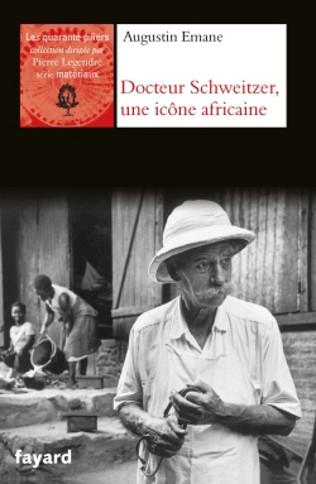 Docteur Schweitzer, une icône africaine