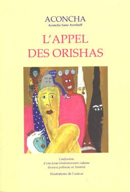 Appel des Orishas (L')