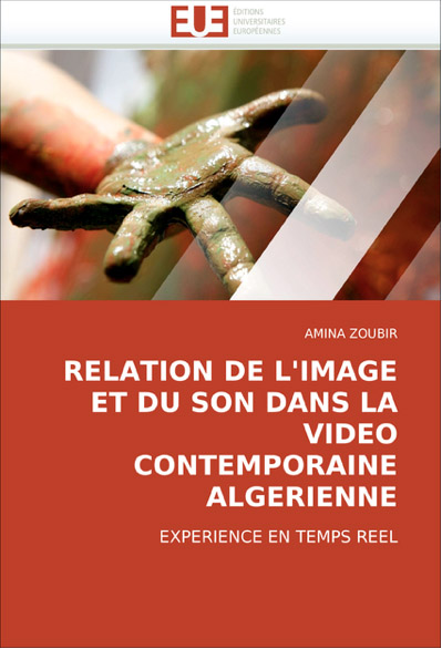 Relation of image and sound in contemporary Algerian Video: [...]