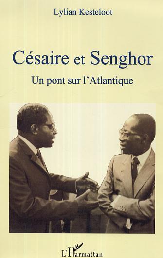 Césaire et Senghor - Un pont sur [...]