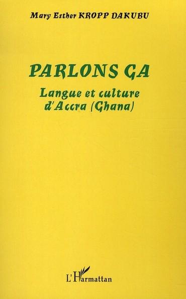 Parlons ga - Langue et culture [...]