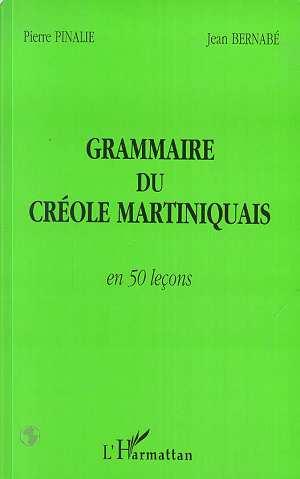 GRAMMAIRE DU CRÉOLE MARTINIQUAIS [...]