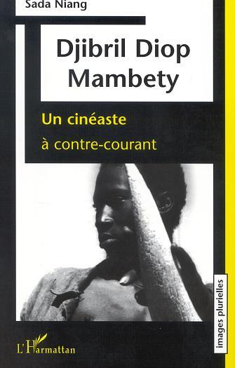 Djibril Diop Mambéty, Un [...]
