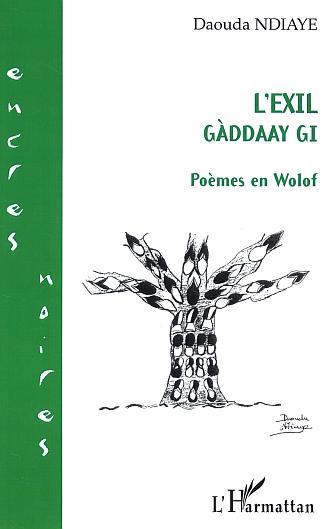 L'exil - Gàddaay gi