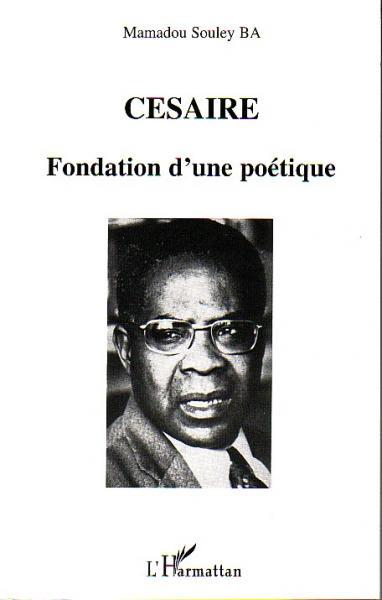 CESAIRE - Fondation d'une [...]