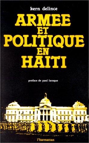 Armée et politique en Haïti