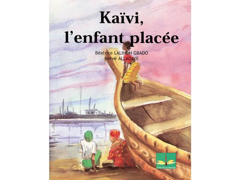 Kaïvi, l'enfant placée