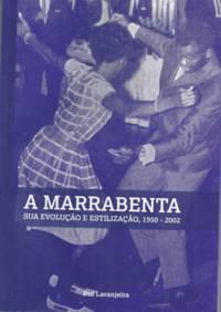 Marrabenta : son évolution et sa stylisation 1950-2002