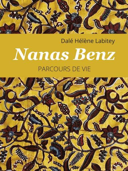 Nanas Benz, Parcours de vie