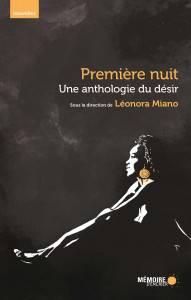Première nuit: une anthologie du désir