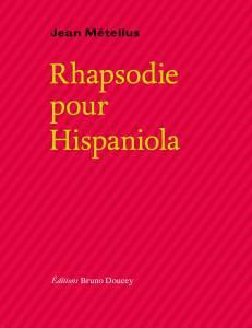 Rhapsodie pour Hispaniola