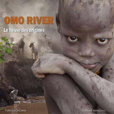 Omo river, le fleuve des origines