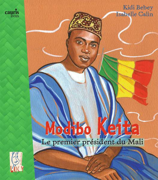 Modibo Keita le premier président du Mali
