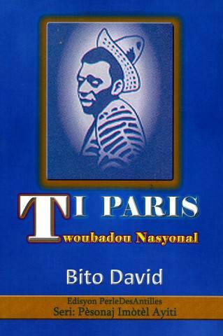 Ti Paris, twoubadou nasyonal