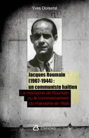 Jacques Roumain (1907-1944) : un [...]