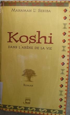 Koshi dans l'arène de la vie