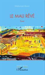 Le Mali rêvé