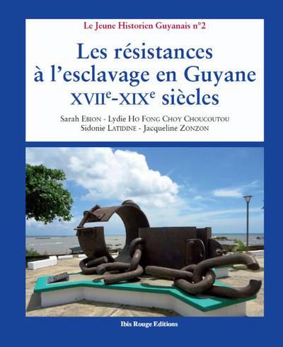 Les résistances à l'esclavage en [...]