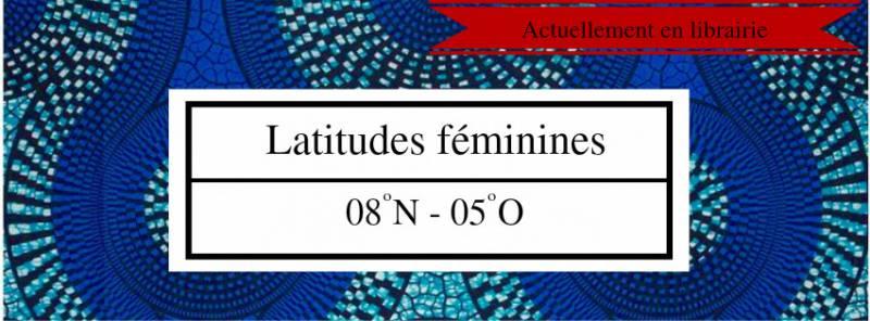 Latitudes féminines