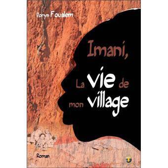Imani, la vie de mon village